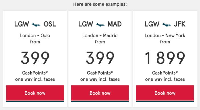 You can redeem CashPoints for flights.