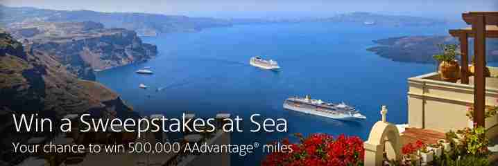 Win 500,000 AA miles and a cruise for two.