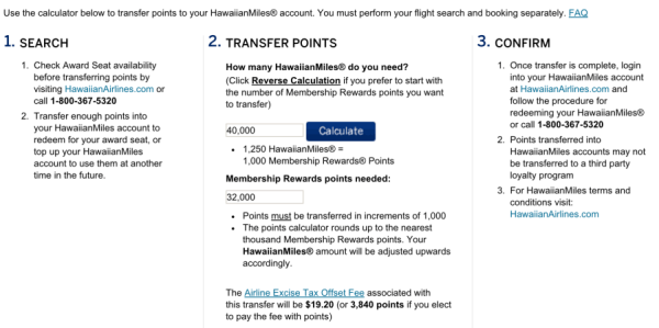 40,000 Hawaiian miles would require 32,000 Amex points plus $19.20 in taxes.