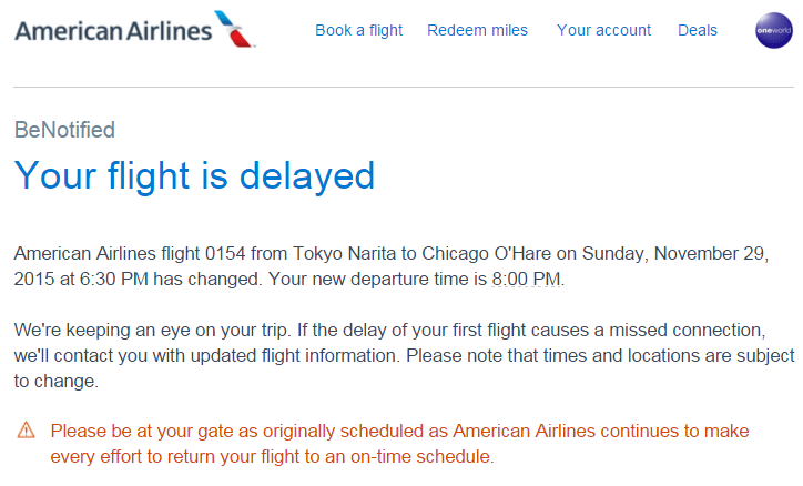 Katie received this email overnight informing us that our second leg was significantly delayed.
