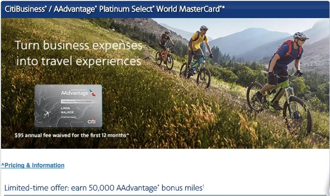 You can currently earn 50,000 AAdvantage miles with the CitiBusiness AAdvantage Platinum Select World MasterCard.