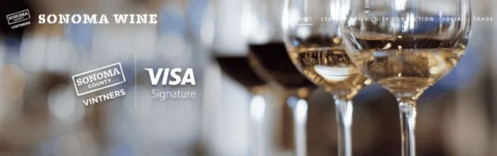 You can use your Visa Signature or Infinite card for discounts at over 50 Sonoma wineries.