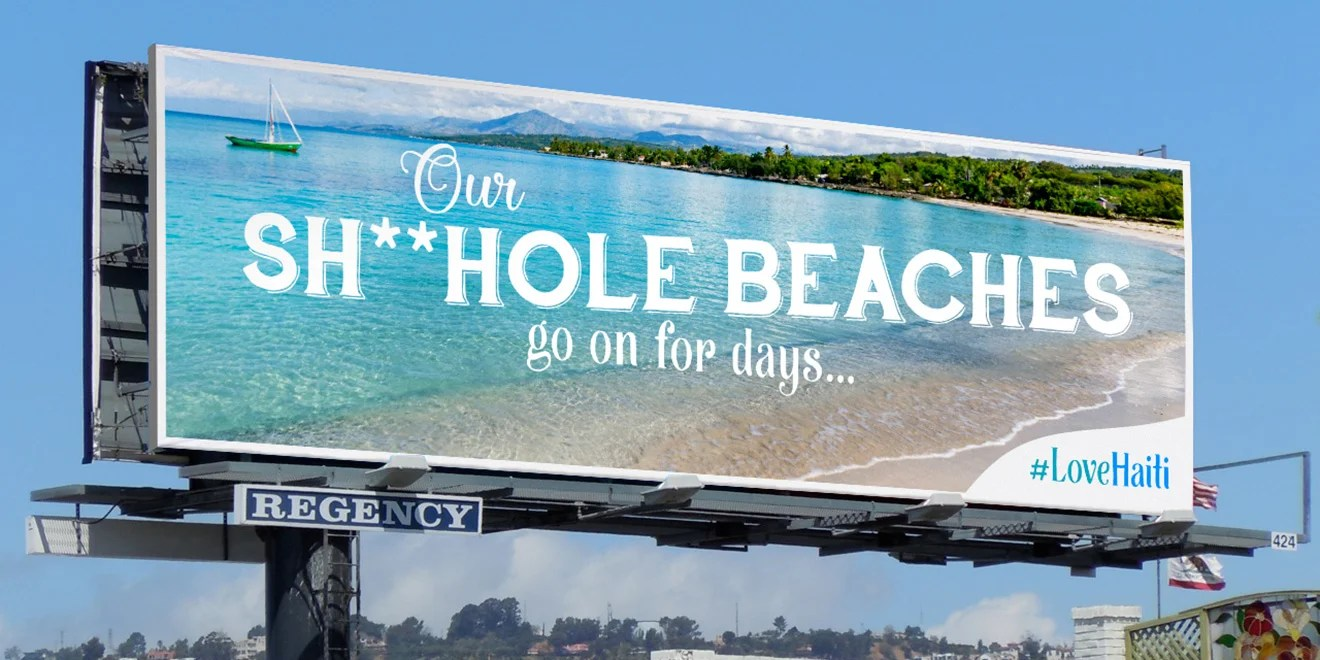 Haitian Ad Agency Creates Campaign Around 'Shithole Countries'