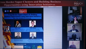 Cross-Border Super Clusters Building Business Opportunities using Innovation Initiatives.the policy times