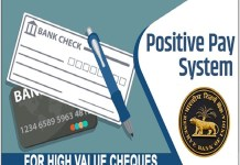 """Positive Pay System"" In Banks from January 1 to Prevent Cheque Payment Frauds.the policy times"