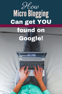 Boost Your Business in a Google Search with a Micro Blog
