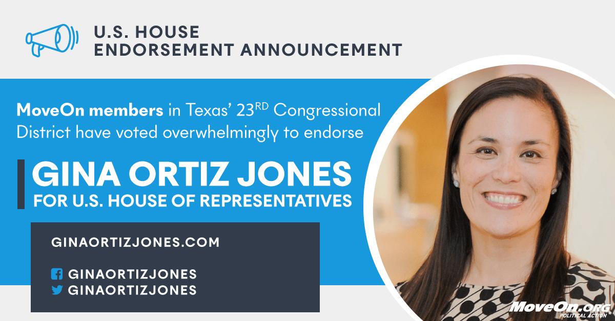 , MoveOn Members in Texas Vote Overwhelmingly to Endorse Gina Ortiz Jones (TX-23) for Congress, The Politicus