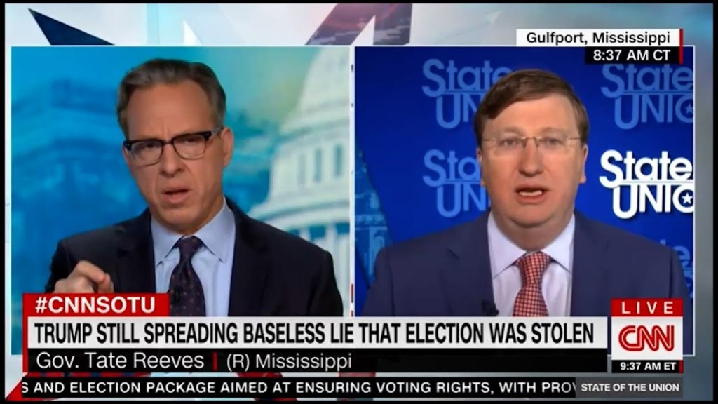CNN Tapper pressures Mississippi Governor Tate Reeves on Trump election conspiracy theory, FAIL!