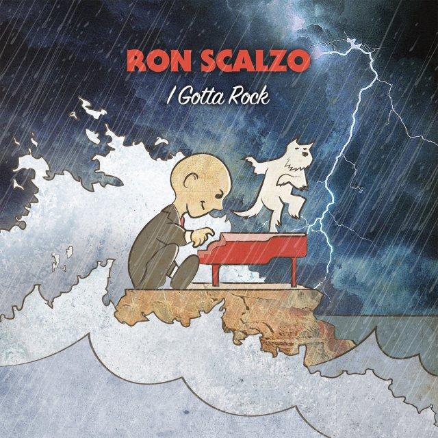 Ron Scalzo I Gotta Rock Cover