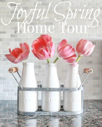 Joyful Spring Home Tour