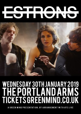 Green Mind presents ESTRONS (Independent Venue Week show)