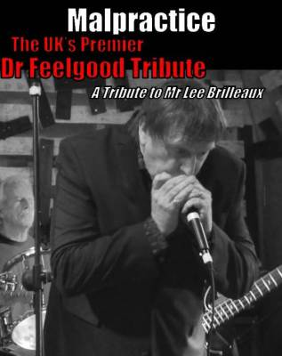 *CANCELLED* Malpractice: Dr Feelgood Tribute