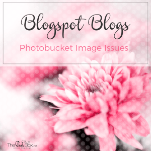 Update:  Photobucket Image Issues