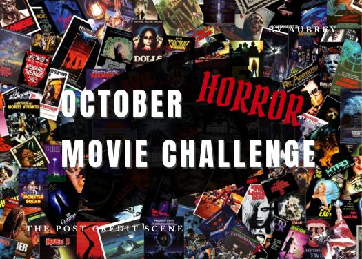 October Horror Movie Challenge Week Ii The Post Credit Scene