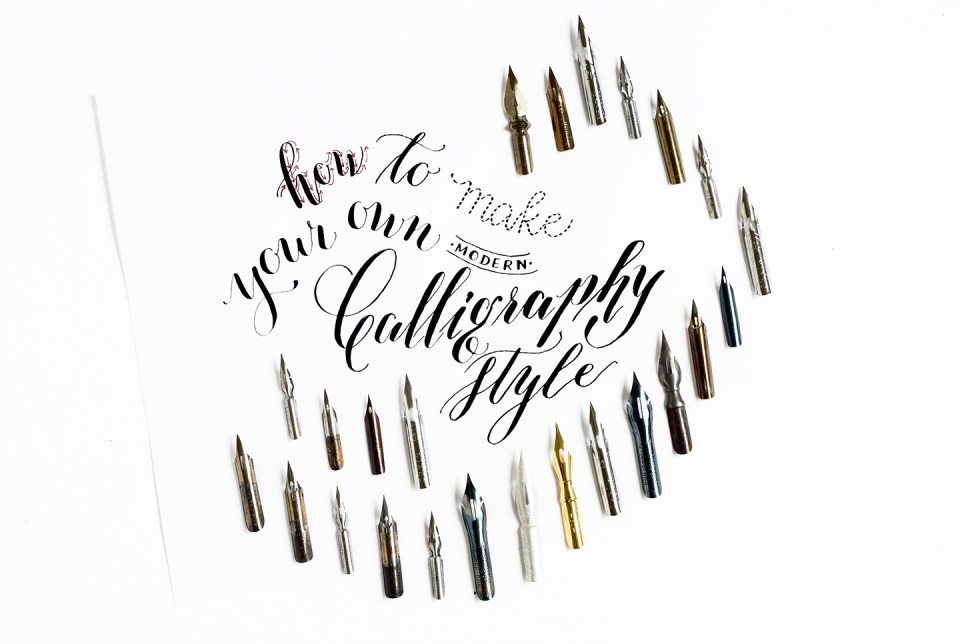 How To Make Your Own Modern Calligraphy Styles