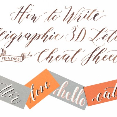"How to Write Calligraphic 3D Letters + Printable ""Cheat Sheets"""