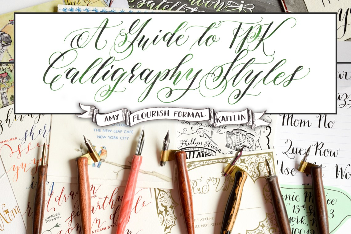 A Guide to TPK Calligraphy Styles: Amy, Flourish Formal, Kaitlin   The Postman's Knock