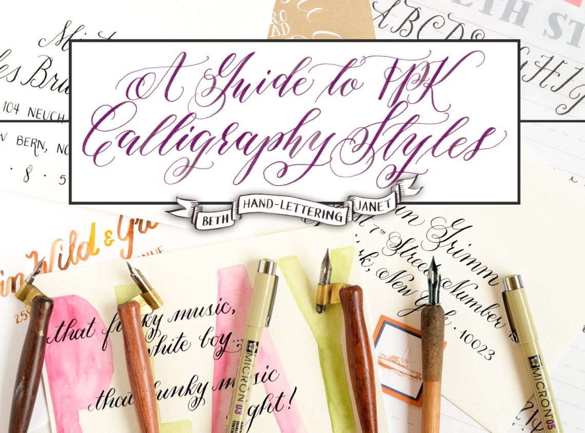 A Guide to TPK Calligraphy Styles: Beth, Hand-Lettering, Janet | The Postman's Knock