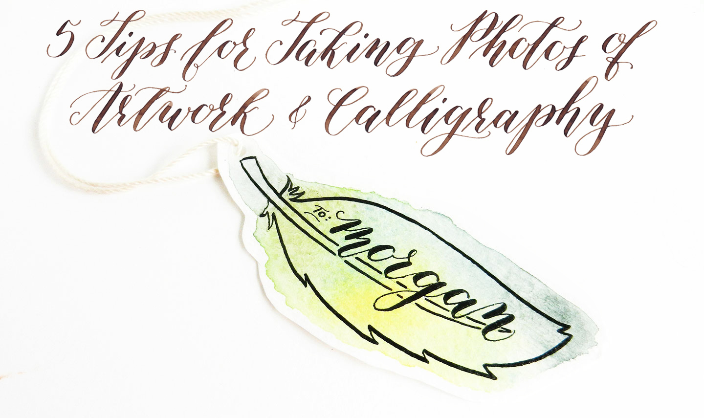 Tips for Taking Photos of Artwork and Calligraphy | The Postman's Knock