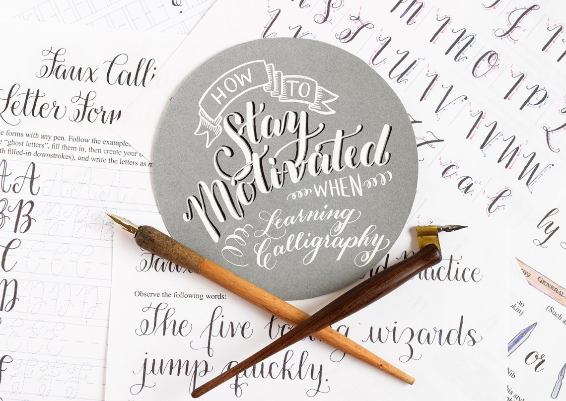 Ways to stay motivated when learning calligraphy the