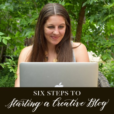 Six Steps to Starting a Creative Blog
