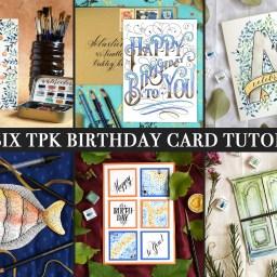 Top 6 TPK Birthday Card Tutorials | The Postman's Knock