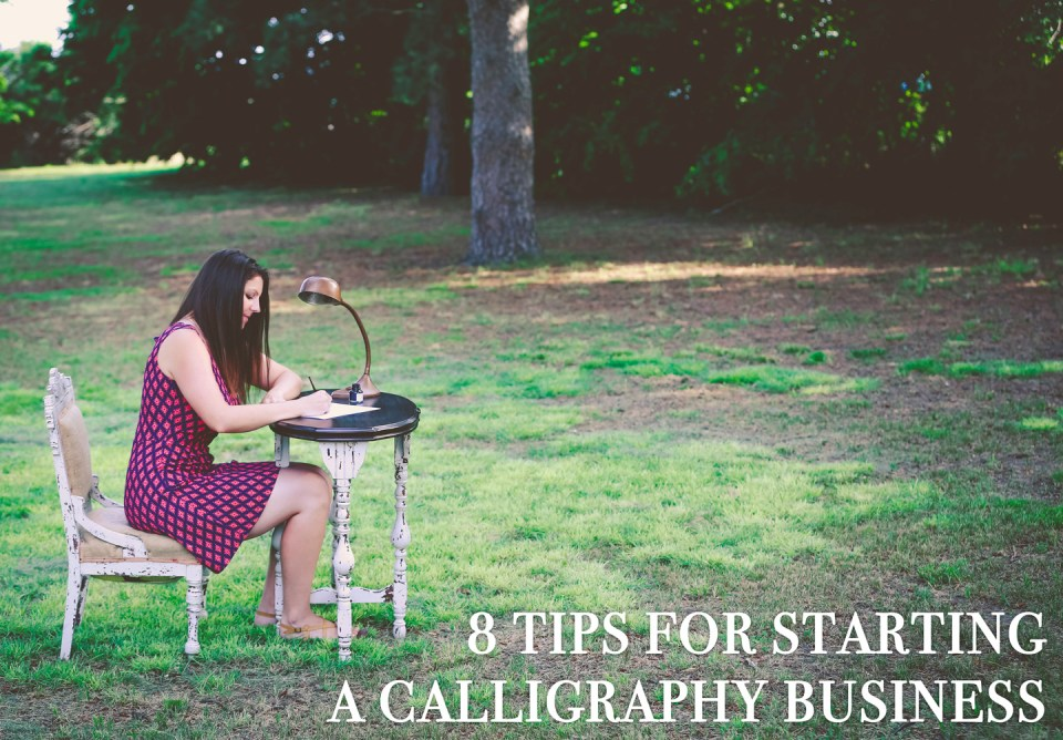 8 Tips for Starting a Calligraphy Business | The Postman's Knock