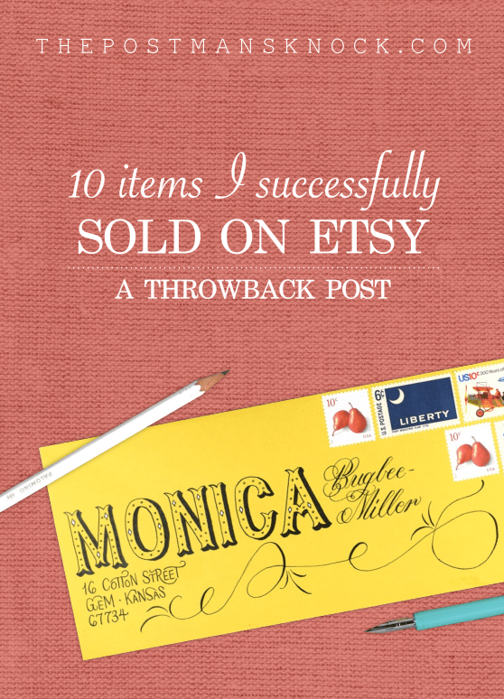 10 Items That I Successfully Sold on Etsy: A Throwback Post | The Postman's Knock