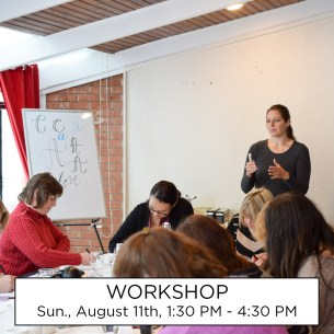 This workshop will take place Sunday, August 11th, from 1:30 PM to 4:30 PM
