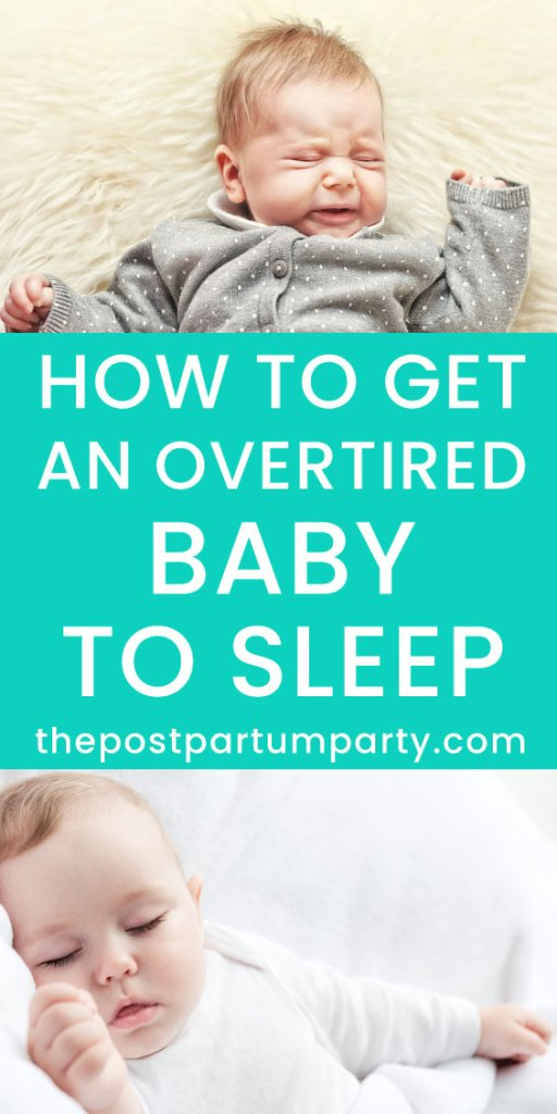 get overtired baby to sleep