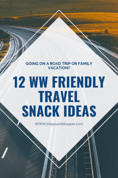 WW Friendly Travel Snack Ideas