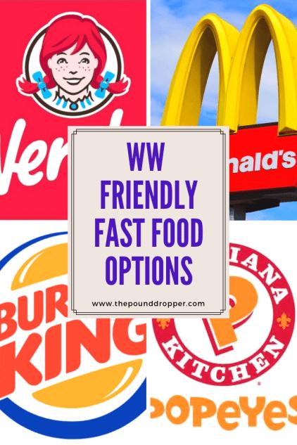WW Friendly Fast Food Options - Pound Dropper
