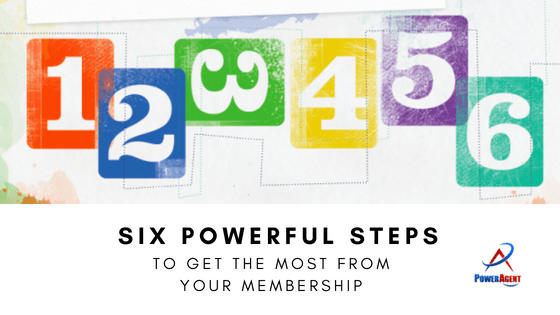 Six Powerful Steps to Getting the Most From Your Membership