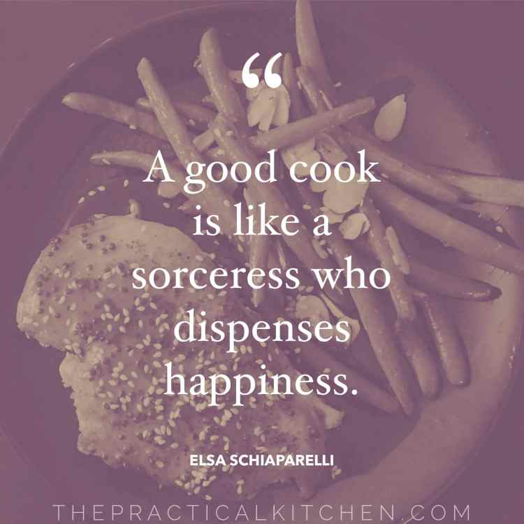 """A good cook is like a sorceress who dispenses happiness."" quote by Elsa Sciaparelli"