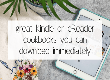 great kindle or ereader cookbooks you can download immediately