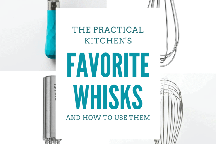 my favorite whisks