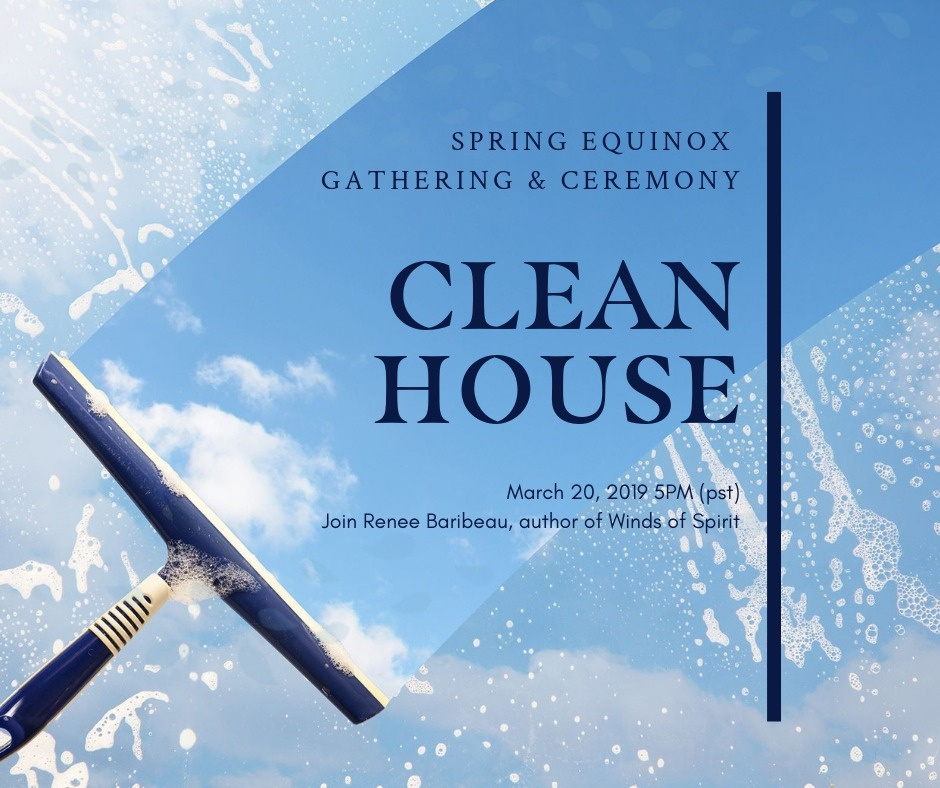 Spring Equinox Cleansing Gathering & Ceremony March 20, 2019 5pm(pst). Learn More