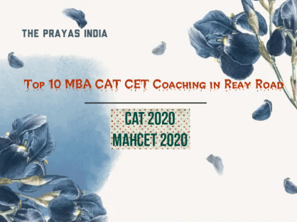 Top 10 MBA CAT CET Coaching in Reay Road