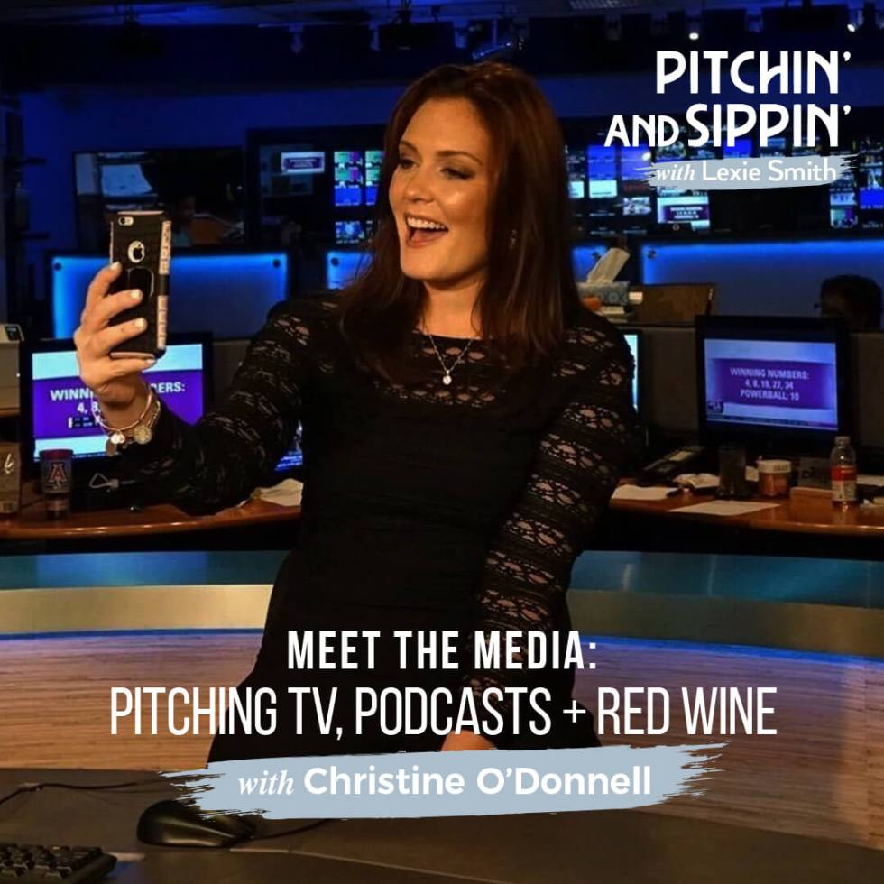 Pitching TV and Podcasts with Christine O'Donnell - Pitchin' and Sippin'