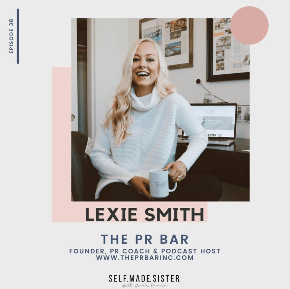 self made sister podcast - lexie smith - THEPRBAR inc.
