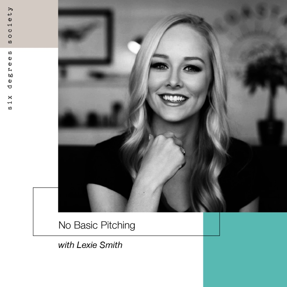 No basic pitching podcast with lexie smith