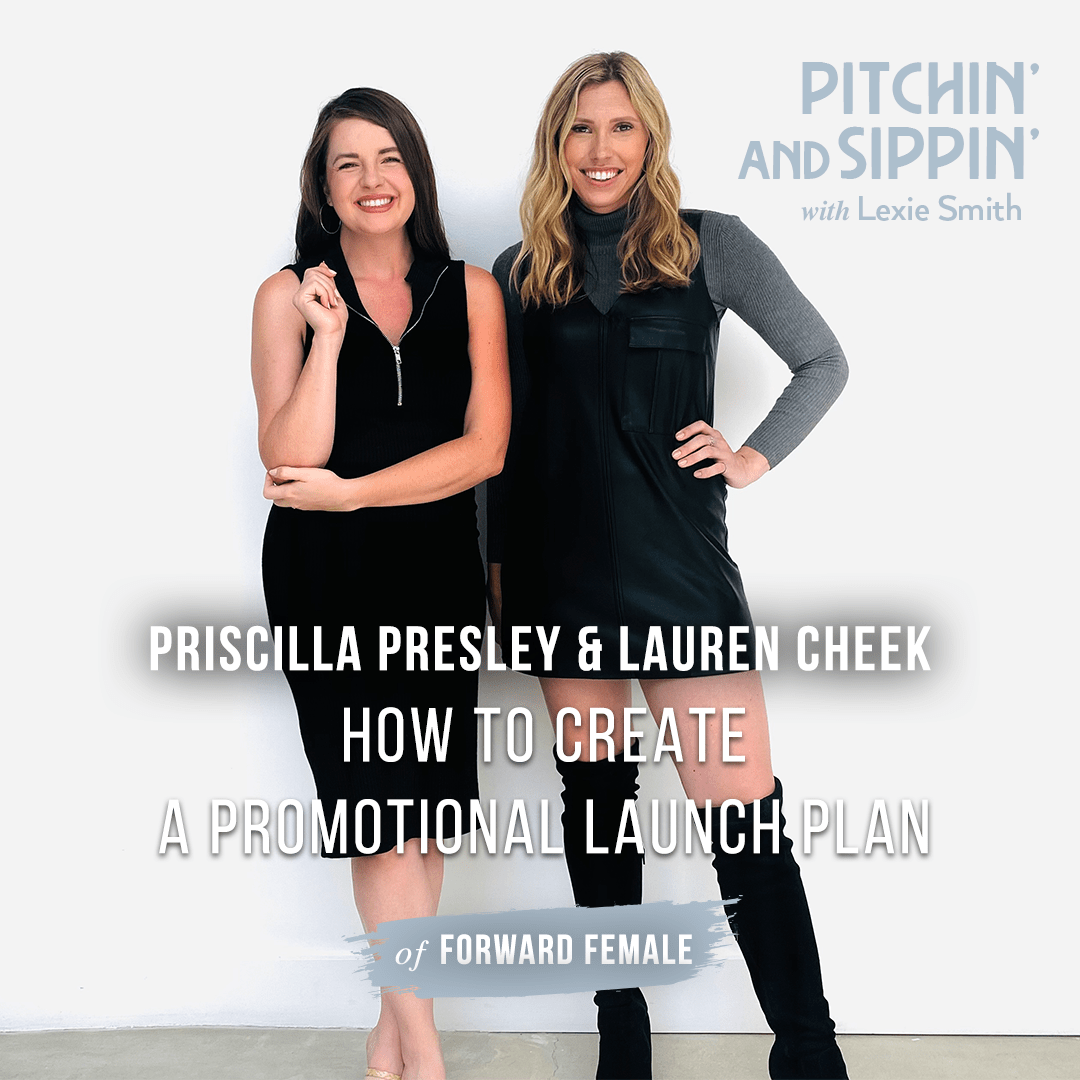 Pitchin' and Sippin' - How to Create a Promotional Launch Plan with The Forward Female
