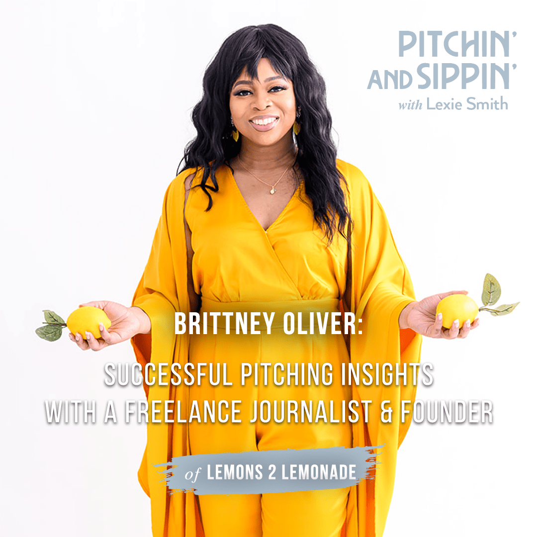 Successful-Pitching-Insights-with-Freelance-Journalist-and-Founder-Brittney-Oliver