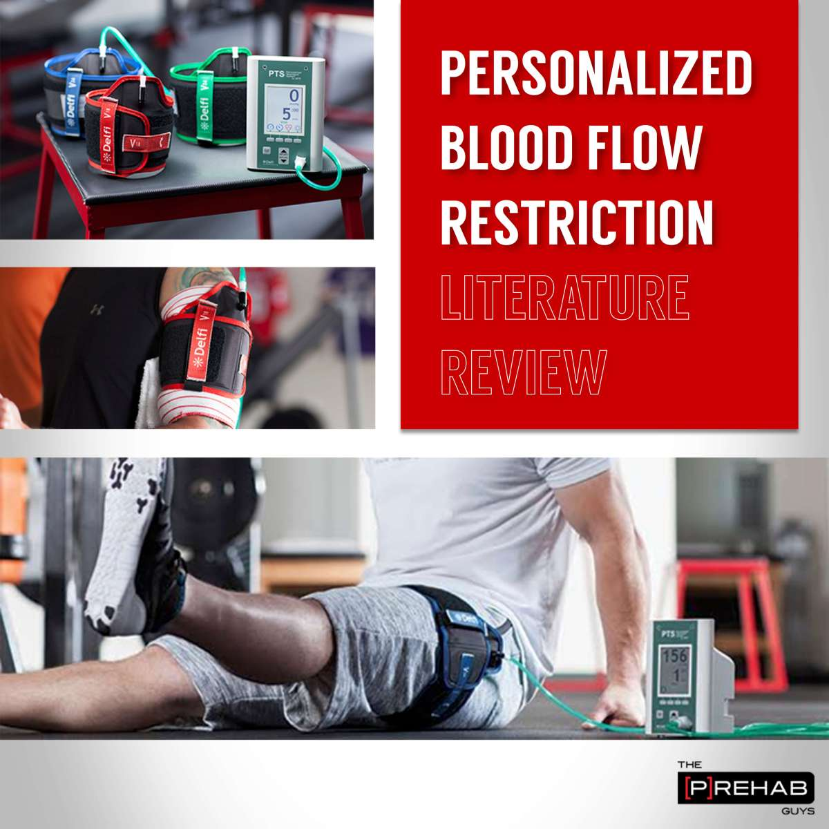 Personalized Blood Flow Restriction Training Literature Review
