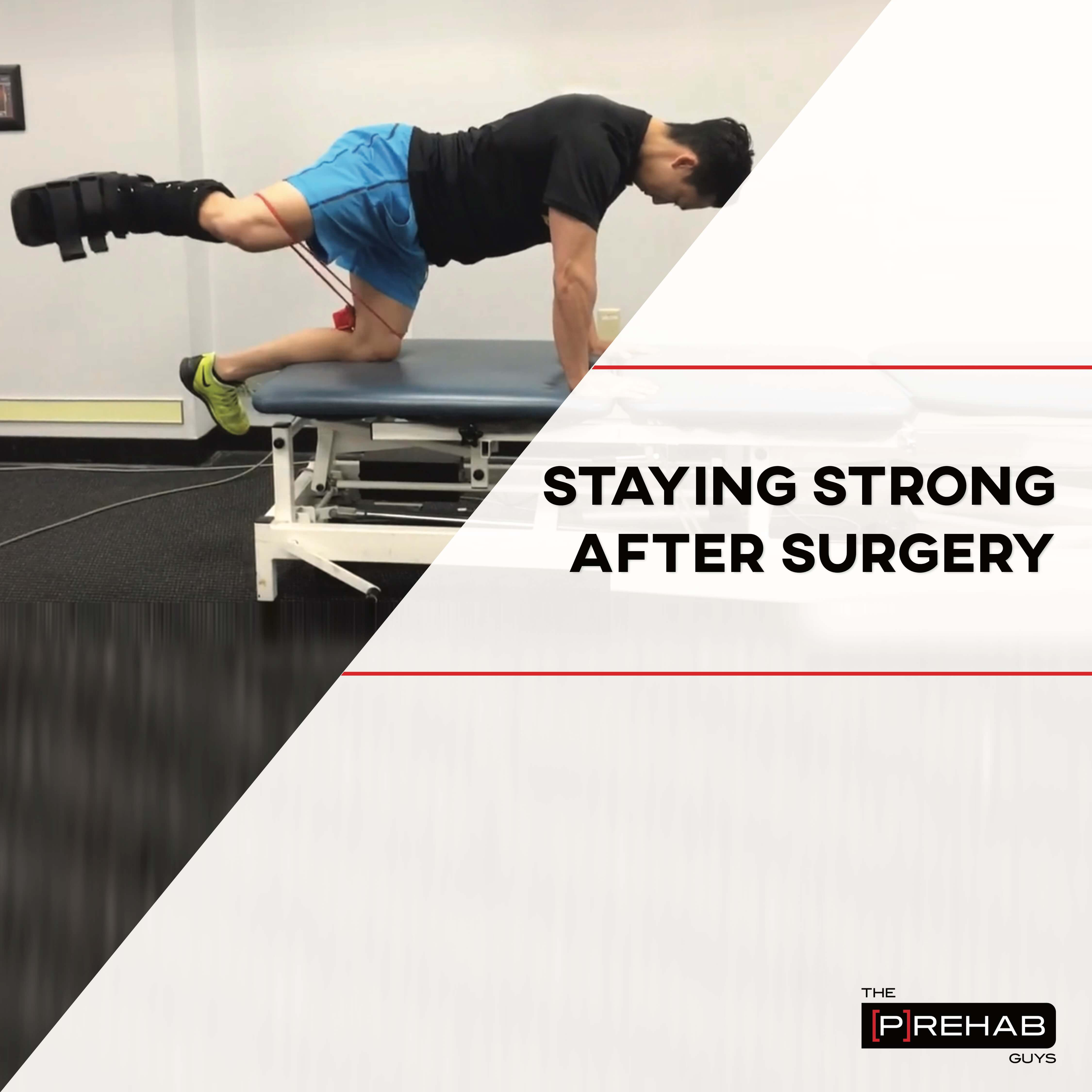staying strong after the prehab guys