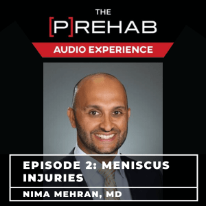 Meniscus Injuries With Dr. Nima Mehran - Image