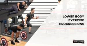 How To Progress Lower Body Exercises The Prehab Guys