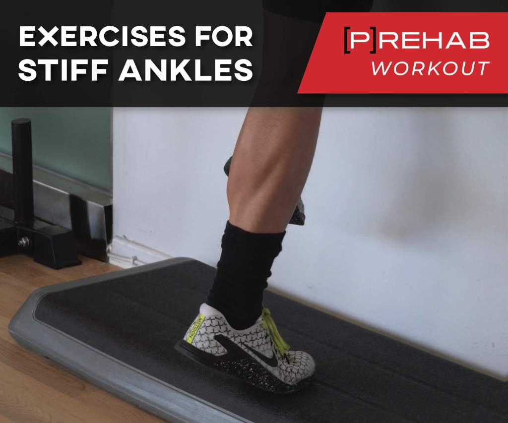 Exercises For Stiff Ankles
