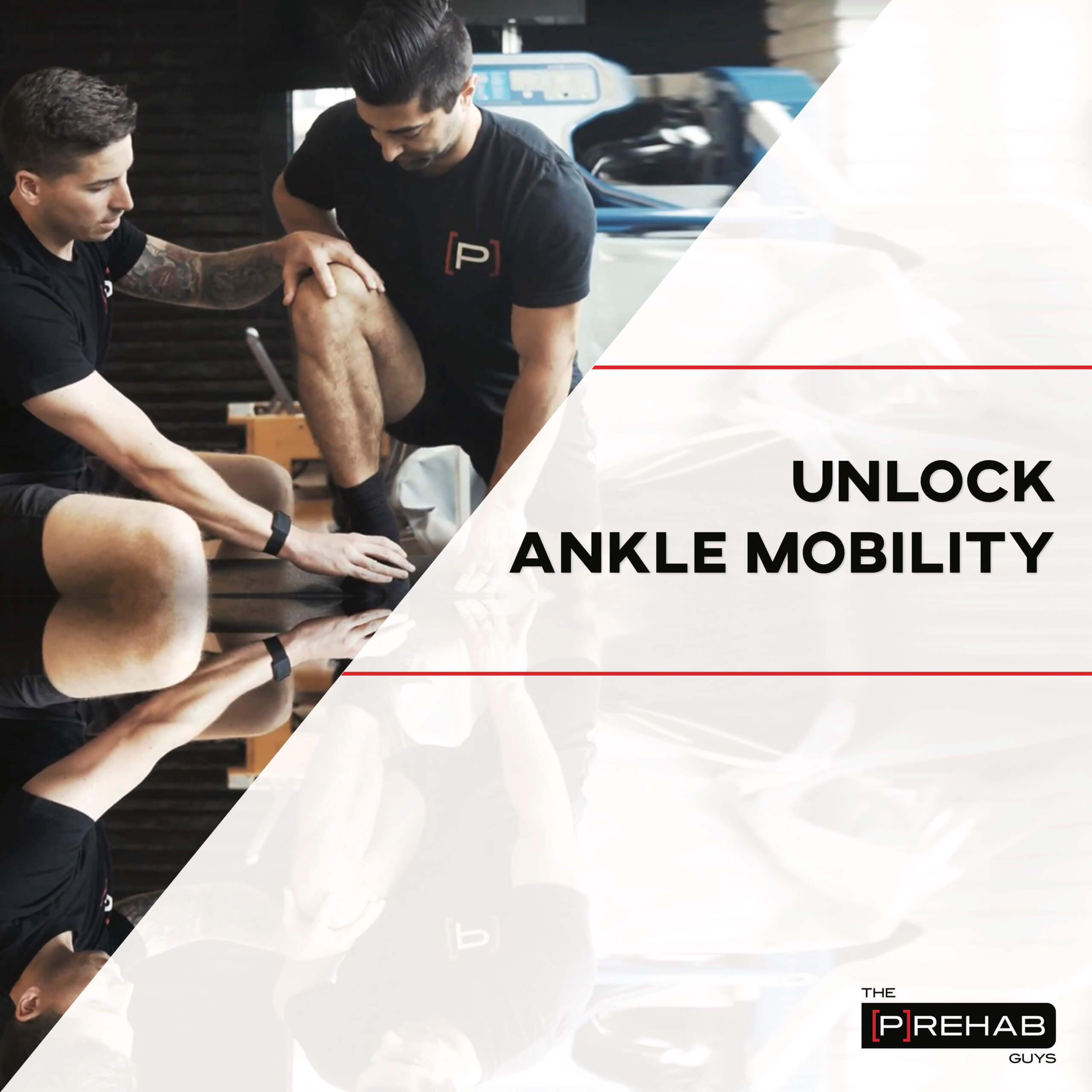 Unlock Ankle Mobility