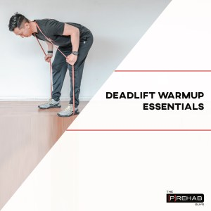 deadlift warm up essentials exercises for olympic weightlifting the prehab guys fix your pelvic tilt